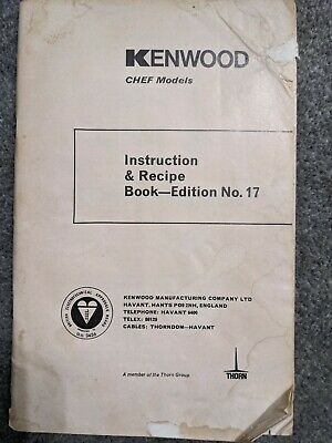 Kenwood Chef Instruction And Recipe Book No. 17