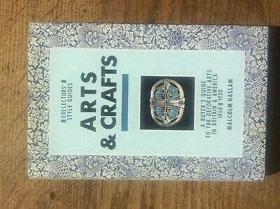 Arts & Crafts by Malcolm Haslam Decorative Arts Buyers Guide 1860 1930 HB DJ VGC