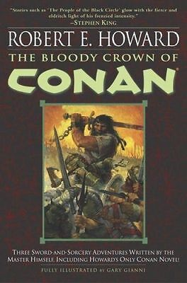 The Bloody Crown of Conan by Howard, Robert E.