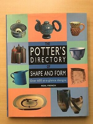 The Potter's Directory Of Shape And Form - Neal French
