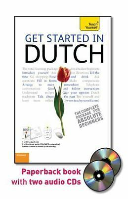 Get Started in Dutch with Two Audio CDs: A Teach Yourself Guide (Teach Yourself