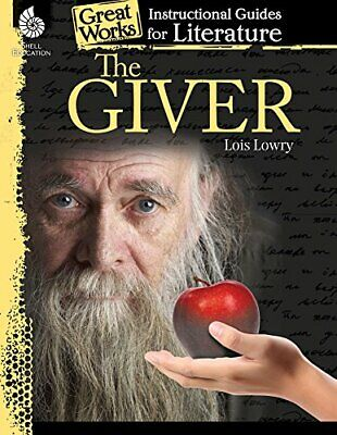 The Giver: An Instructional Guide for Literature - Novel Study Guide for 4th-8th