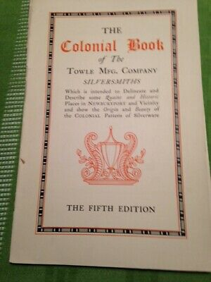 1908 Colonial Book Towle Sterling Silver Co 35 Pages Of Silver Pieces
