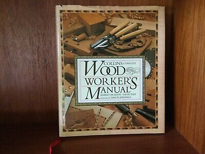 Collins Complete Wood Worker's Manual Like New