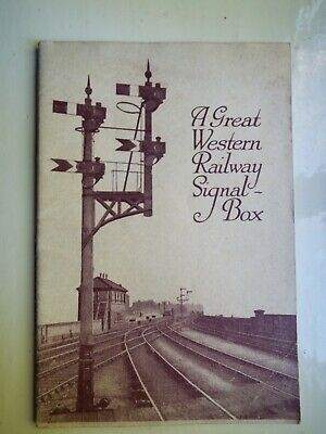"GWR & British Empire Exhibition (1925) book ""A GREAT WESTERN RAILWAY SIGNAL BOX"""