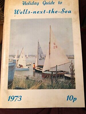 Official Holiday Guide To Wells-Next-The -Sea, Norfolk 1973