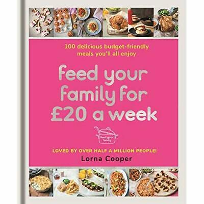 Feed Your Family For GBP20­ a Week: 100 Delicious Budge - Paperback / softback N
