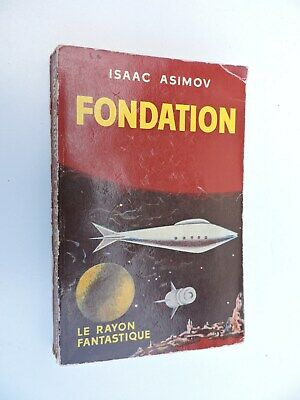 Isaac Asimov Foundation Eo in French Gallimard 1957 the Rayon Fantastic