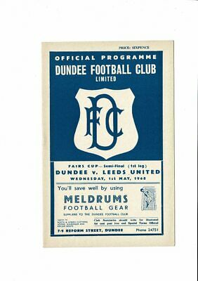 Dundee v Leeds United UEFA Fairs Cup Semi Final Football Programme 1968