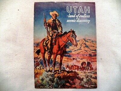 Utah State Road Commission Pamplet. UTAH land of endless scenic discovery. 1939