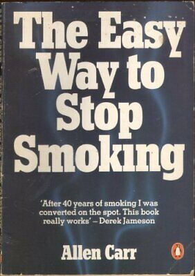 The Easy Way to Stop Smoking (Penguin Health Care & ... by Carr, Allen Paperback