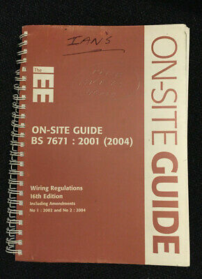IEE on Site Guide BS 7671: 2001 (2004) 16th Edition Wiring Regulations