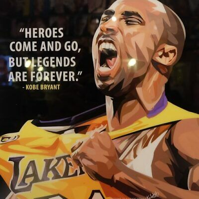 """Kobe Bryant Pop Art Poster by Keetatat Sitthiket, Quote: """"Legends are forever"""""""
