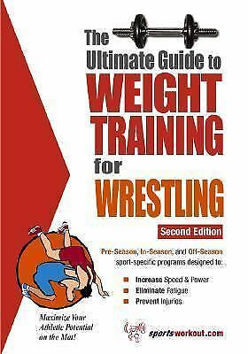 The Ultimate Guide to Weight Training for Wrestling by Robert G. Price