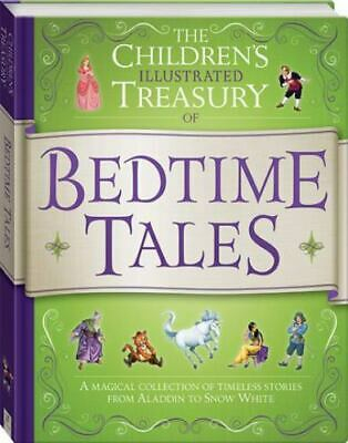 The Children's Illustrated Treasury of Bedtime Tales by Hinkler Books