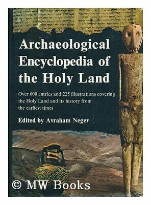 Archaeological encyclopedia of the Holy Land; by Negev, Avraham