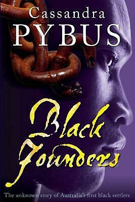 Black Founders: The Unknown Story of Australia's First Black Settlers by Cassand