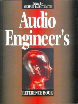 Audio Engineer's Reference Book  (ExLib) by Talbot-Smith, Michael