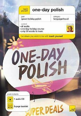 Teach Yourself One Day Polish (1CD + Guide) (TY: Language Guides)