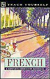 Teach Yourself French : A Complete Course for Beginners by Gaelle Graham
