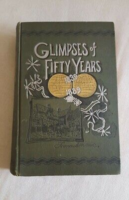 Signed!~GLIMPSES OF 50 YEARS~1839-89 Autobiography Frances E Willard~1st ed H/B