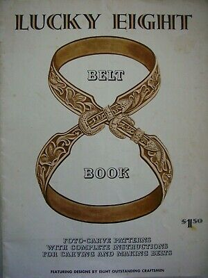 LUCKY EIGHT - Belt Book Foto-Carve Patterns complete with original template etc