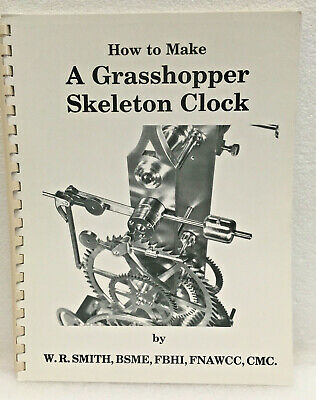 How To Make A Grasshopper Skeleton Clock by W.R. Smith
