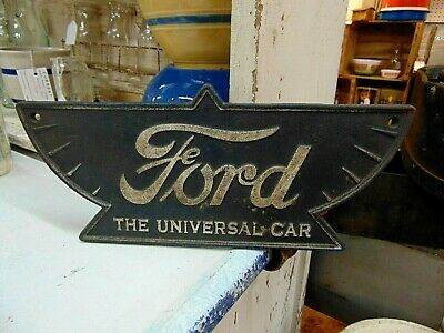 Early Ford Model T Sign The Universal Car Wall Plaque Cast Iron Large 38cm
