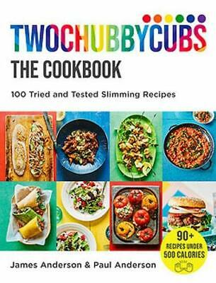 Twochubbycubs The Cookbook: 100 Tried and Tested Slimming Rec New Hardcover Book