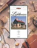 A Traveler's Guide to 116 Western Great Lakes Lighthouses : American and...