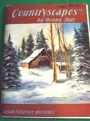 Donna Bell 1991 Countryscapes Oil Landscapes Scheewe Decorative Tole Paint Book