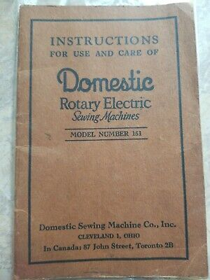 Instructions for Use & Care of Domestic Rotary Electric Sewing Machine No. 151