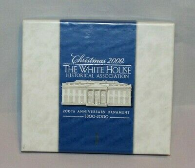 White House Historical Association Christmas Ornament 2000 200th Anniversary