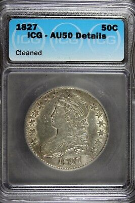 1827 - Icg Au50 Details Liberty Capped Bust Silver Half Dollar!!  #B21193