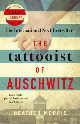 The Tattooist of Auschwitz by Heather Morris Brand New Paperback Book True Story