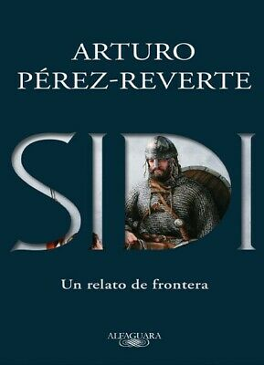 SIDI, Arturo Perez Reverte, Ebook en pdf, epub, mobi y kindle