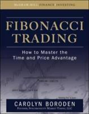 Fibonacci Trading: How to Master the Time and Price Advantage, , Boroden, Caroly