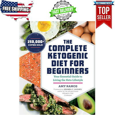 The Complete Ketogenic Diet for Beginners: Essential Guide Living Keto Lifestyle