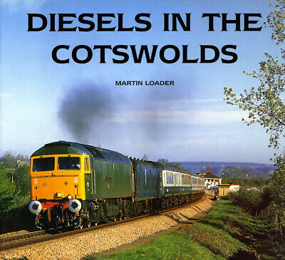 Diesels In The Cotswolds Railway Book New Mint Condition Class 37 47 50 Etc