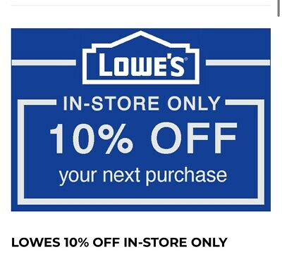 (1x) ONE Lowe's 10% OFFCoupon - IN-STORE ONLY-Valid For 3 Days or more!(FAST)