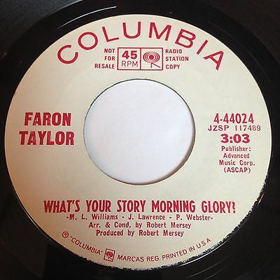 Faron Taylor: What's Your Story Morning Glory 45