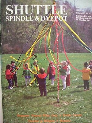 Weaving Magazine Fall 1980  SHUTTLE SPINDLE & DYEPOT Articles Projects etc