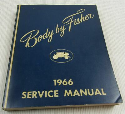 Fisher Body Service Manual 1966  Cadillac Chevrolet Pontiac Oldsmobile Buick