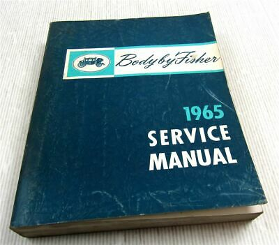 Fisher Body Service Manual 1965 Cadillac Chevrolet Pontiac Oldsmobile Buick
