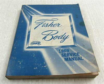 Fisher Body Service Manual 1969 Cadillac Chevrolet Pontiac Oldsmobile Buick