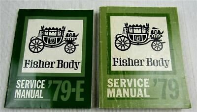 Fisher Body Service Manual 1979 Cadillac Chevrolet Pontiac Oldsmobile Buick GMC