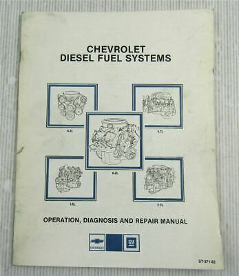 GM Chevrolet Diesel Fuel Systems Operation Diagnosis Repair Manual 1982