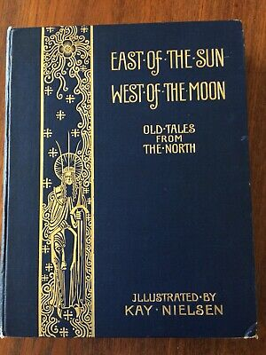East of the Sun West of the Moon 1914 first edition Kay Nielsen good condition