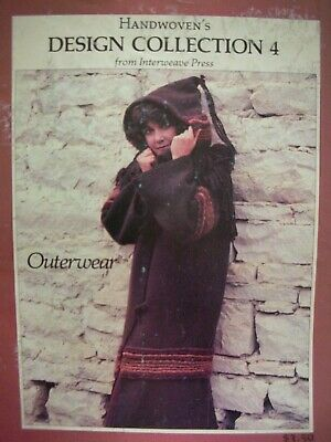 Handwovens DESIGN COLLECTION 4 Interweave Press OUTERWEAR - Weaving Patterns etc