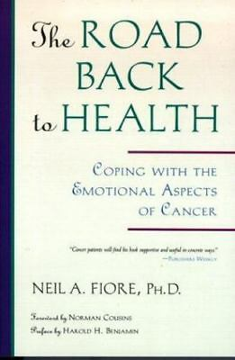 The Road Back to Health : Coping with the Emotional Aspects of Cancer